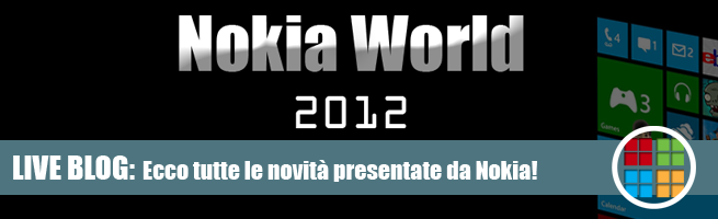 LIVE BLOG: Il Nokia World 2012 si segue insieme a Plaffo a partire dalle ore 16.00! [Evento - TERMINATO] 