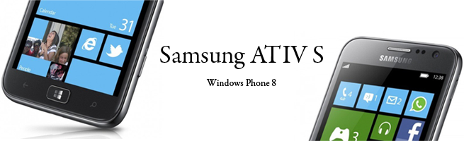 Samsung ATIV S: Ufficiale, ecco il primo smartphone Windows Phone 8! 