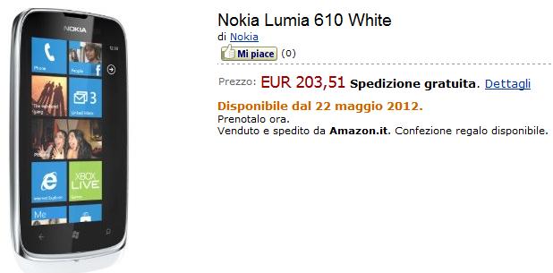 Nokia Lumia 610 su Amazon.it disponibile dal 22 Maggio! [AGGIORNAMENTO